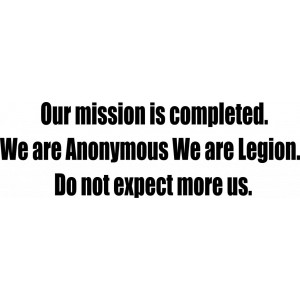 Наклейка на авто Our mission is completed. We are Anonymous We are Legion...